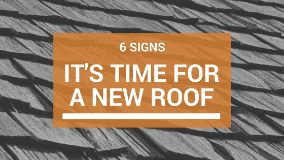 New Roof? Here Are 6 Signs You might need one: